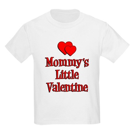 Mommys Little Valentine T Shirt